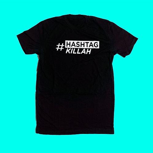 Hashtag Killah T-Shirt