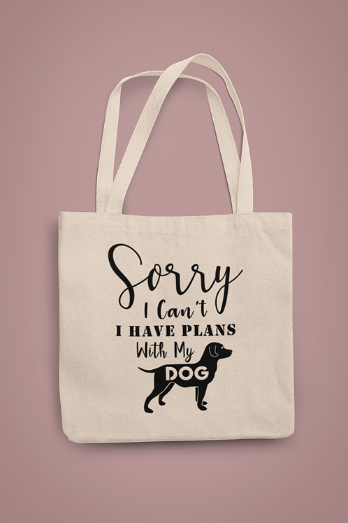 Sorry I Have Plans Tote