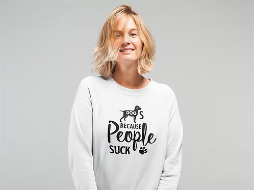 People Suck Sweatshirt