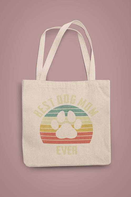 Best Dog Mom Ever Tote
