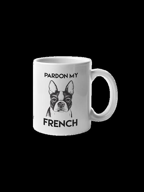 Pardon my French mug