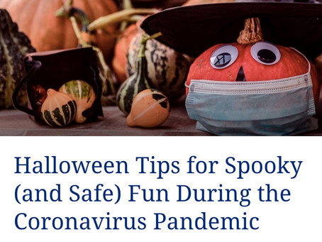 Halloween Tips for Spooky (and Safe) Fun During the Coronavirus Pandemic