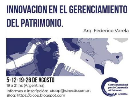 INNOVACIÓN EN EL GERENCIAMIENTO DEL PATRIMONIO. CICOP ARGENTINA.