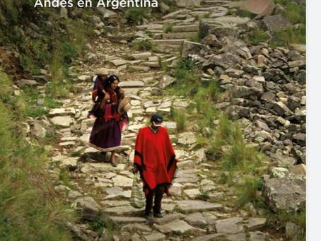 CAMINO ANCESTRAL QHAPAQ ÑAN. UNA VIA DE INTEGRACIÓN DE LOS ANDES EN ARGENTINA.