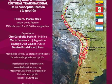 JORNADAS INTERNACIONALES. EL CAMINO PRINCIPAL ANDINO: QHAPAQ ÑAN. ITINERARIO CULTURAL TRANSNACIONAL.