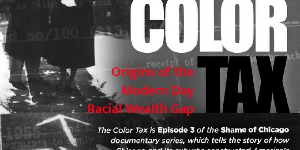 Color Tax: Origins of the Modern Day Racial Wealth Gap