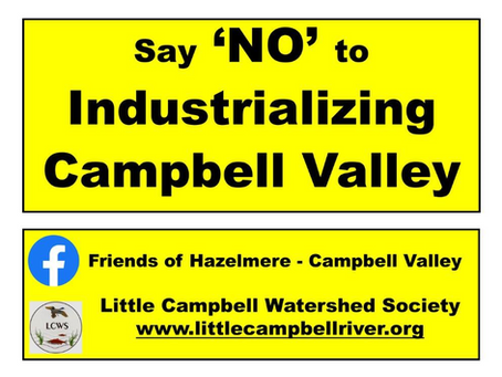 CITY OF SURREY IS PROPOSING INDUSTRIALIZING THE HAZELMERE  CAMPBELL VALLEY