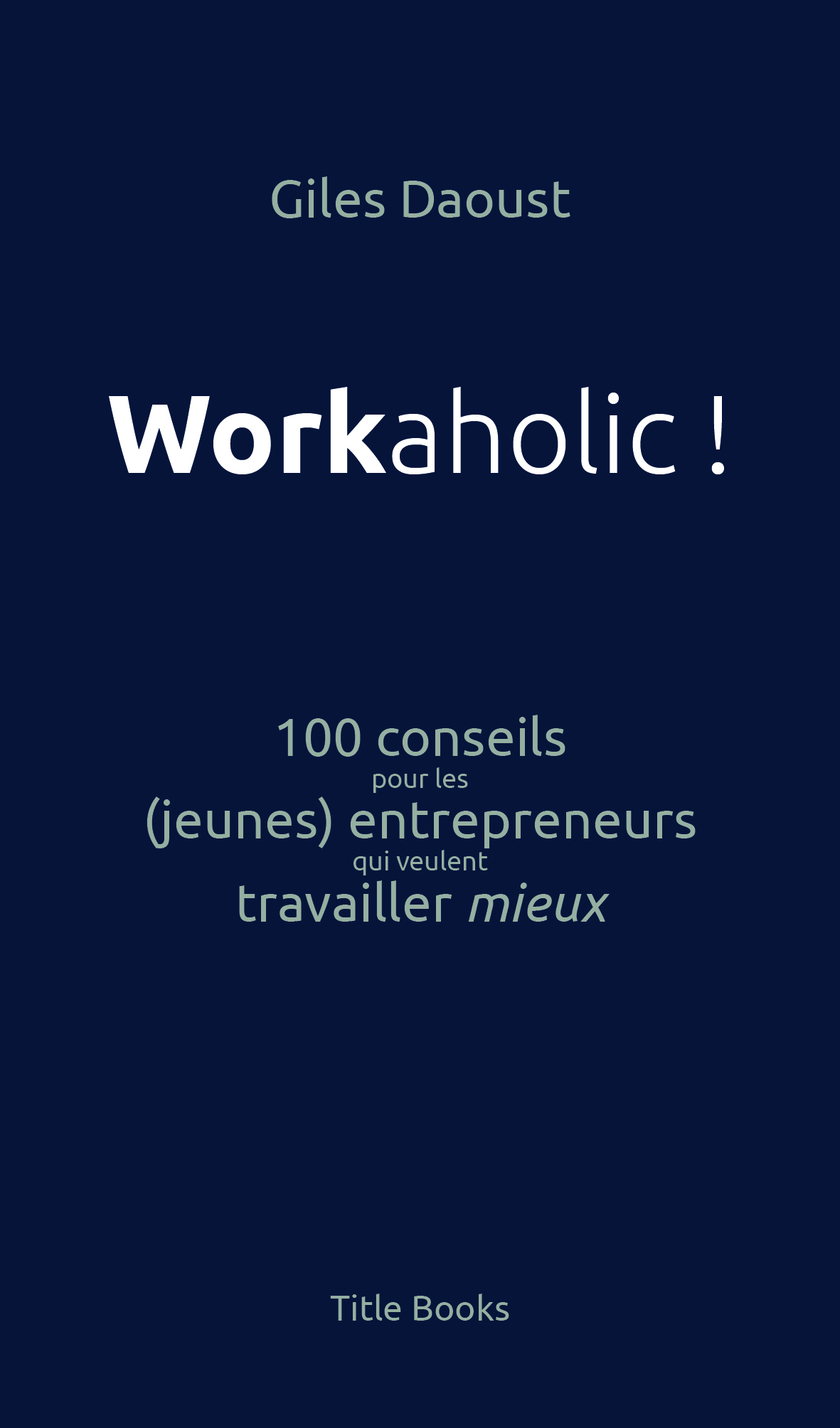Workaholic_Cover1