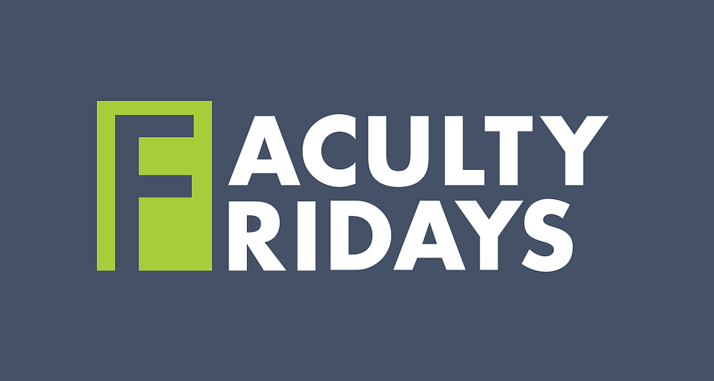 FacultyFridays