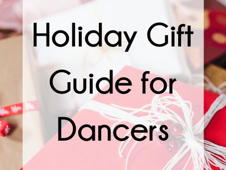 12 Days of Christmas -Gift Guide for Dancers
