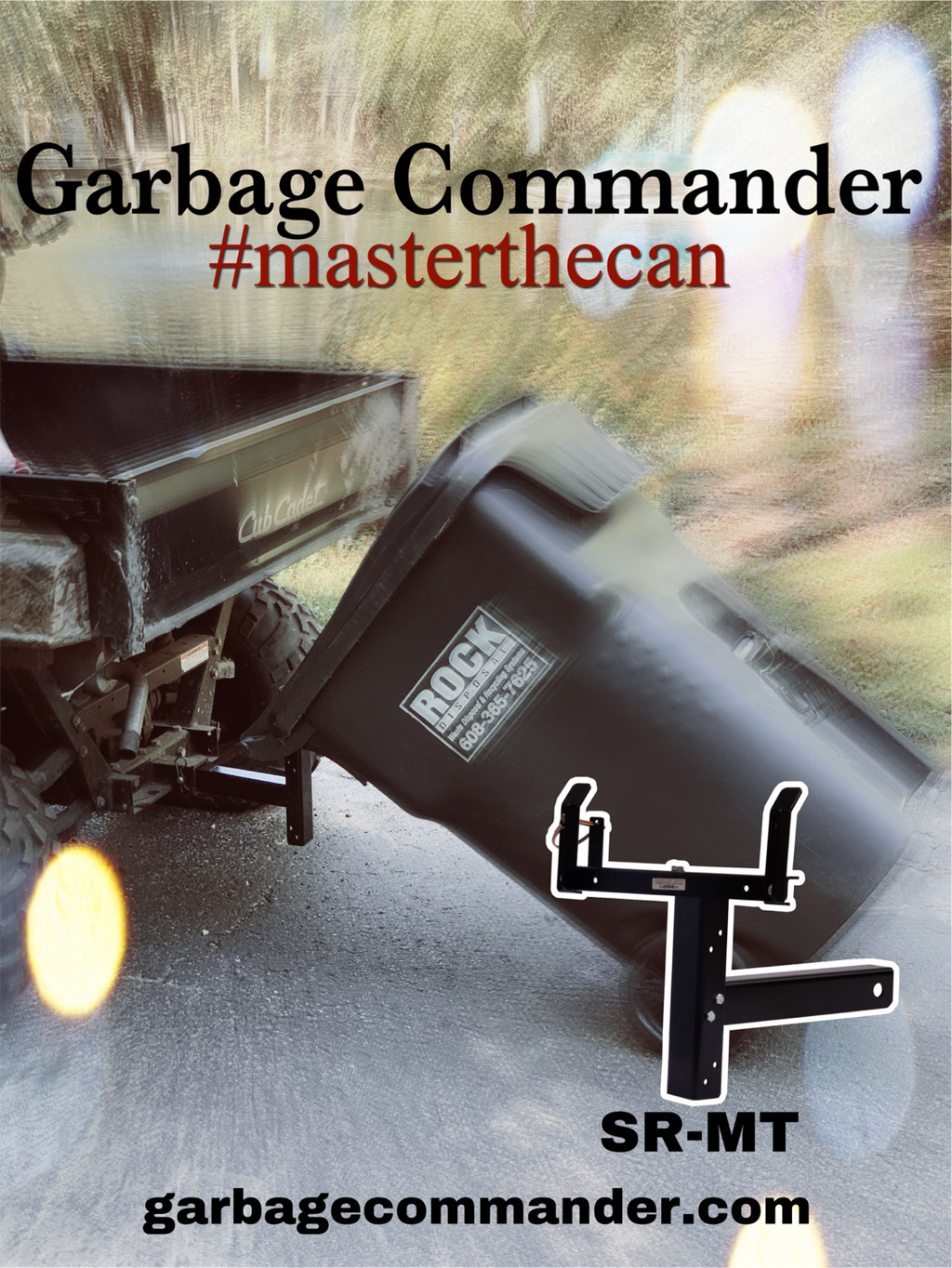Rain Or Shine Garbage Commander Is Here For You