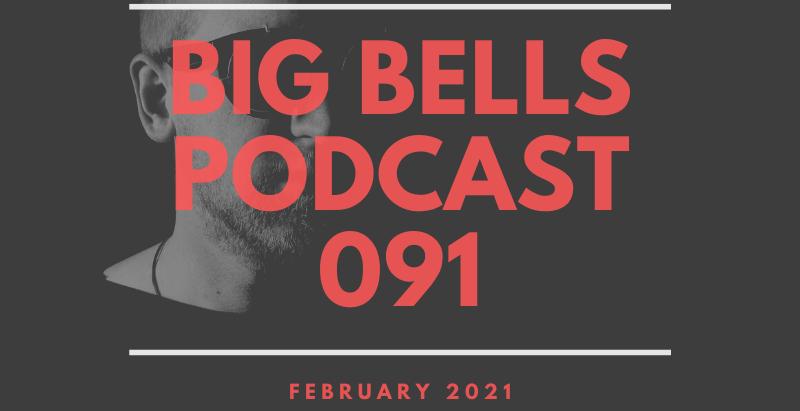 Big Bells - February 2021 [Proton Radio]
