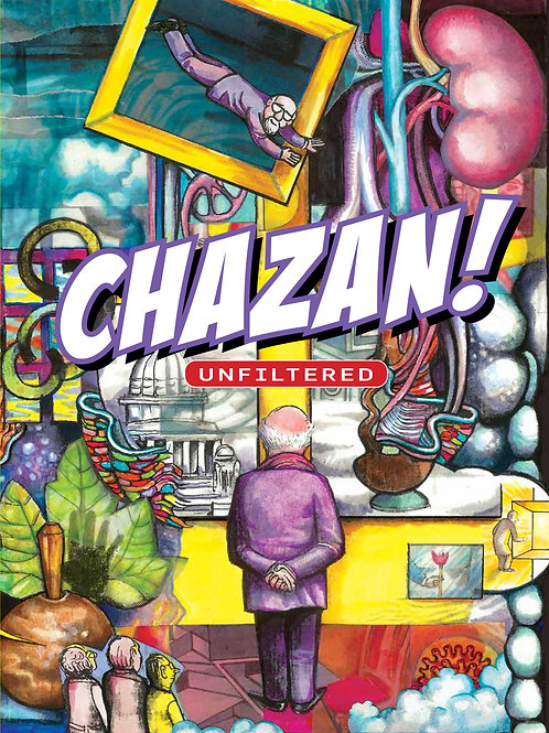 Chazan! Unfiltered (print edition)