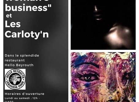 """Exposition """"A woman's business"""" et Les Carloty'n du 2 au 7 mars"""