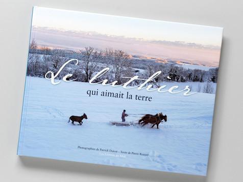 """Livre  """"Le luthier qui aimait la terre""""                    Editions Du Midi, texte de Pierre Rouyer"""