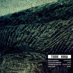 Tone Raw - Tone Raw (2013)