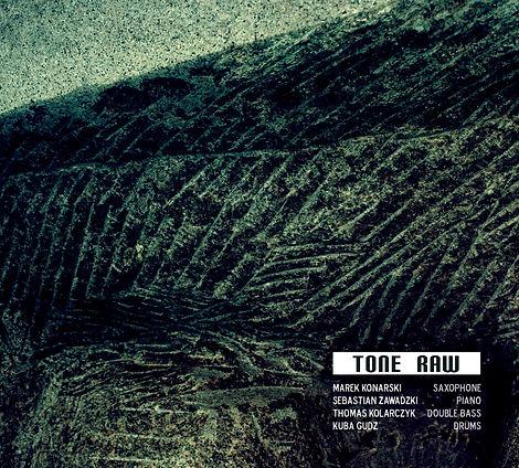 Tone Raw - Tone Raw