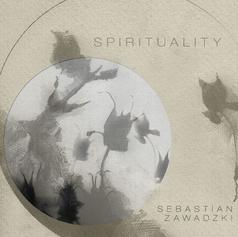 Sebastian Zawadzki Spirituality (2020)