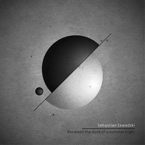Sebastian Zawadzki - Between the Dusk of a Summer Night