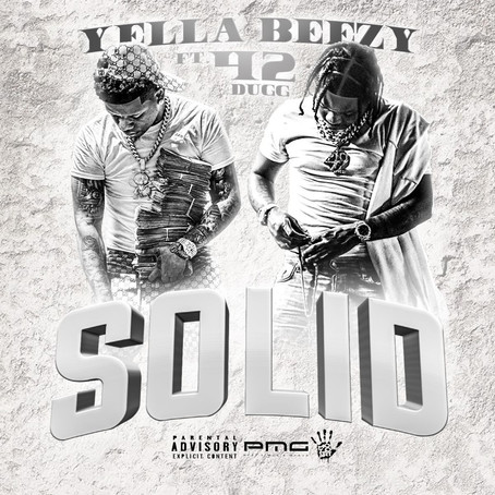 "Yella Beezy and 42 Dugg preach loyalty on new single ""Solid"""