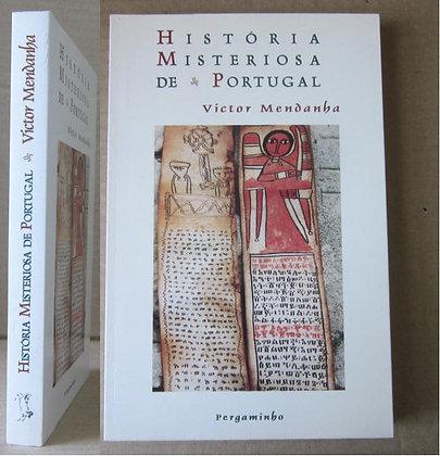MENDANHA (VICTOR) - HISTÓRIA MISTERIOSA DE PORTUGAL