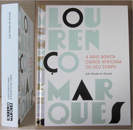 ALMEIDA (JOÃO MENDES DE) - LOURENÇO MARQUES