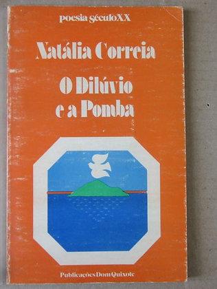 CORREIA (NATÁLIA) - O DILÚVIO E A POMBA
