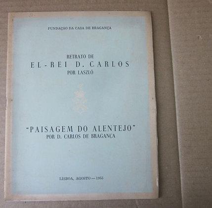 BARTHOLO (MARIA DE LOURDES) - RETRATO DE EL-REI D. CARLOS POR LASZLÖ ...