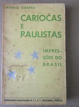 CORRÊA (MENDES) - CARIOCAS E PAULISTAS