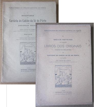 ALMEIDA (JOSÉ GASPAR DE) [ORG.] - CARTÓRIO DO CABIDO DA SÉ DO PORTO
