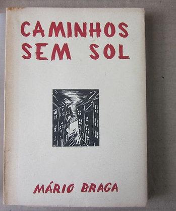 BRAGA (MÁRIO) - CAMINHOS SEM SOL