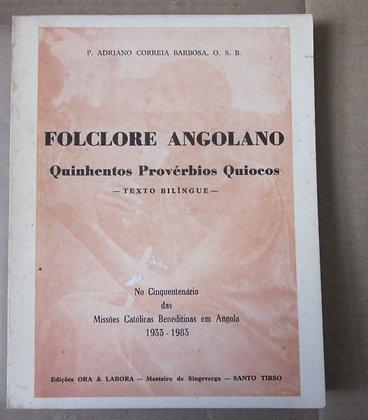 BARBOSA (P. ADRIANO CORREIA) - FOLCLORE ANGOLANO