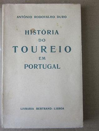 DURO (ANTONIO RODOVALHO) [ZÉ JALECO] - HISTÓRIA DO TOUREIO EM PORTUGAL