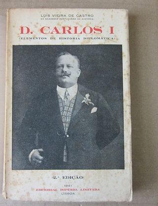 CASTRO (LUÍS VIEIRA DE) - D. CARLOS I