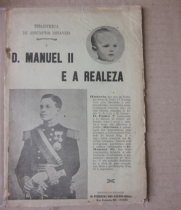 D. MANUEL II E A REALEZA