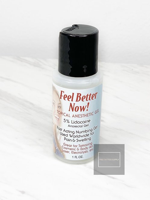 Feel Better Now Topical Anesthetic 1oz Gel