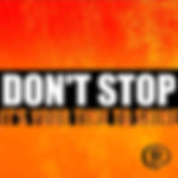 DONT STOP COVER NEW ALBUM.jpg
