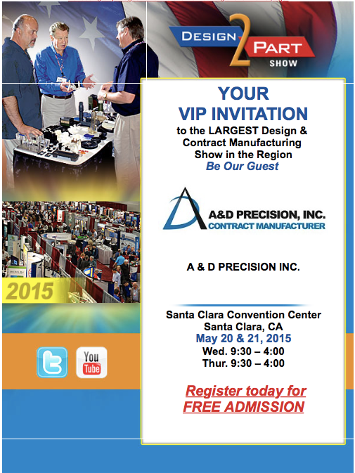 Be Sure to Visit A&D at the D2P Show in Santa Clara May 20th and 21st