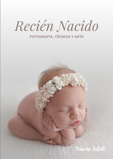 Recién Nacido - Fotografía, Técnica y Arte (ESPAÑOL)
