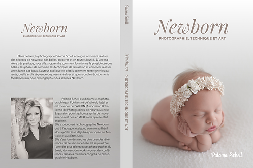 Newborn- Photographie, Technique et Art