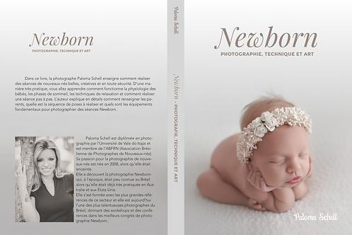 Newborn- Photographie, Technique et Art