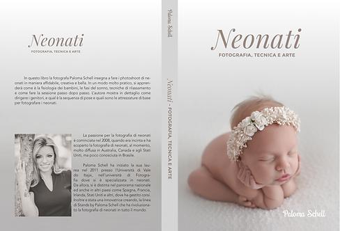 Neonati - Fotografia, Tecnica e Arte (ITALIANO)