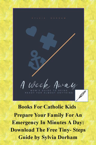 "Free Download:  ""A Week Away"", A Tiny-Little-Steps Guide To Prepare Your Family For An Emergency"