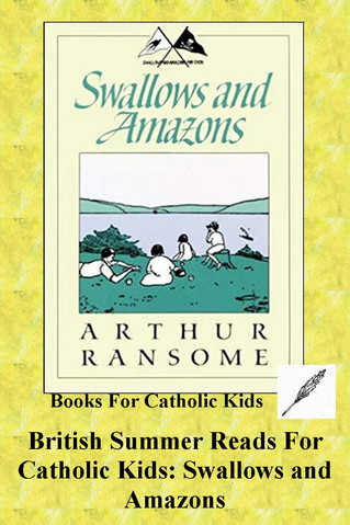 British Summer Reads For Catholic Kids: Swallows and Amazons