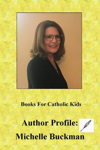 Books For Catholic Kids Author Profile: Michelle Buckman