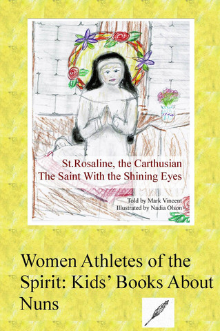 Women Athletes of the Spirit: Kids' Books About Nuns