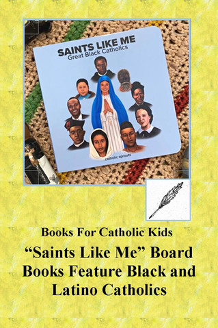"""Saints Like Me"" Board Books Feature Lives of Black and Latino Saints"