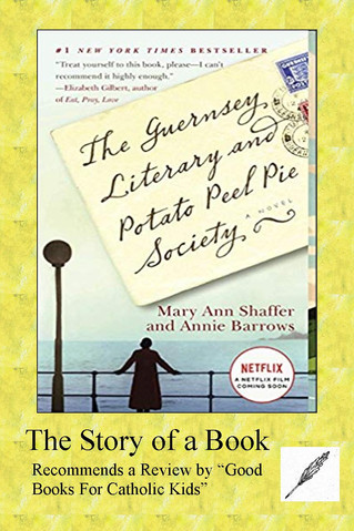 A Great Review of The Guernsey Literary and Potato Peel Society