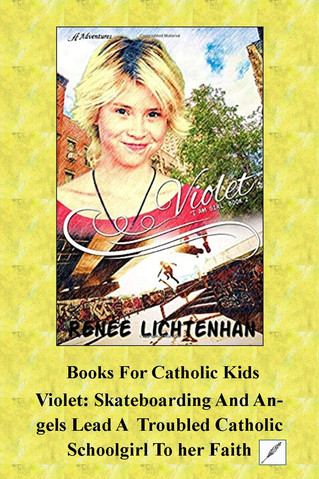Violet: Skateboarding And Angels Lead A Troubled Catholic Schoolgirl To Her Faith