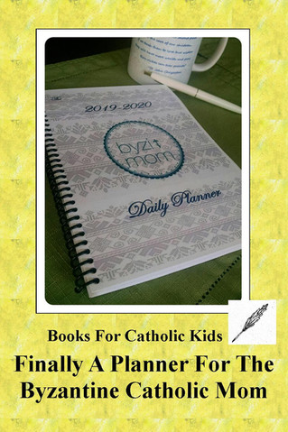 Finally, A Planner For the Byzantine Catholic Mom!